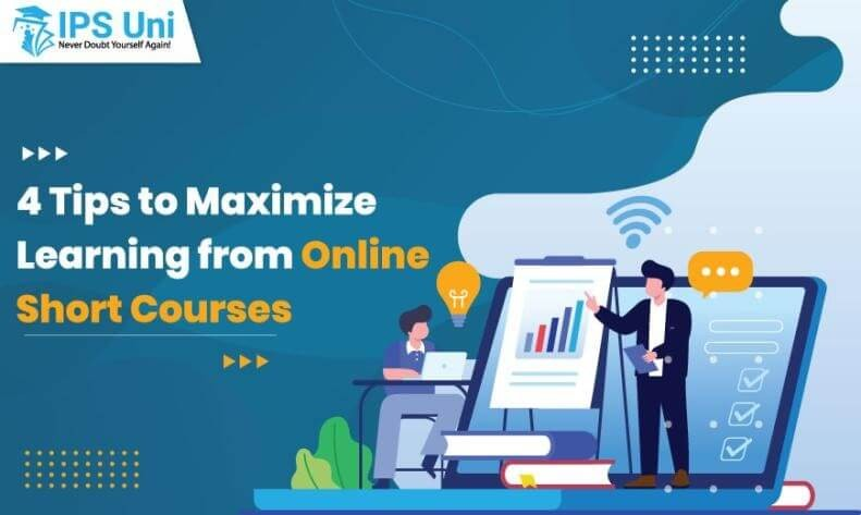4 Tips to Maximize Learning from Online Short Courses